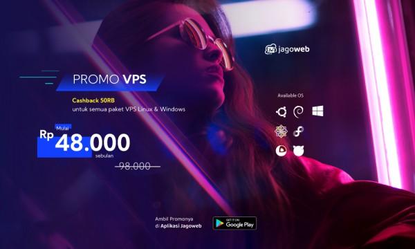 Maret Greget ! Promo Vps Cashback 50%