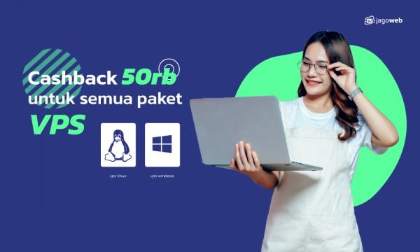 Promo VPS Server CASHBACK 50RiBU!!